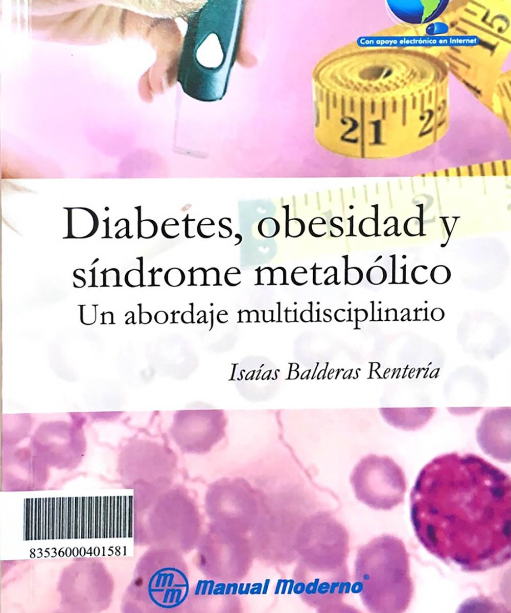 2 / 8 - RC660 B35 C.1 Diabetes, Obesidad y Síndrome Metabólico, Isaías Balderas Rentería - El Manual Moderno, México 2015