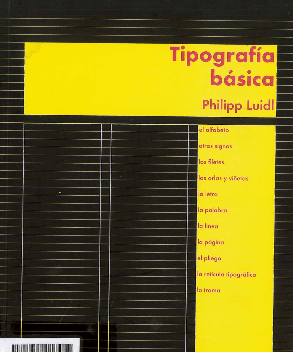 4 / 7 - Z116 L85 Tipografía Básica, Philipp Luidl - Campgráf Editors, España 2005