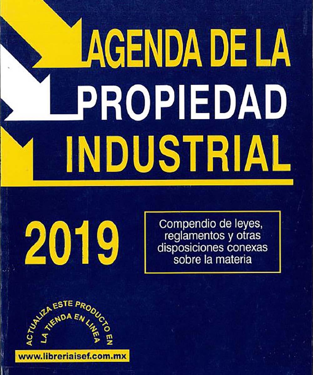 4 / 12 - KGF1629 A44 Agenda de la Propiedad Industrial - ISEF, México 2019