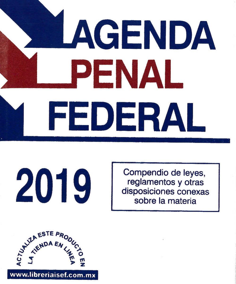 10 / 12 - KGF5402.A4 I-84 Agenda Penal Federal - ISEF, México 2019