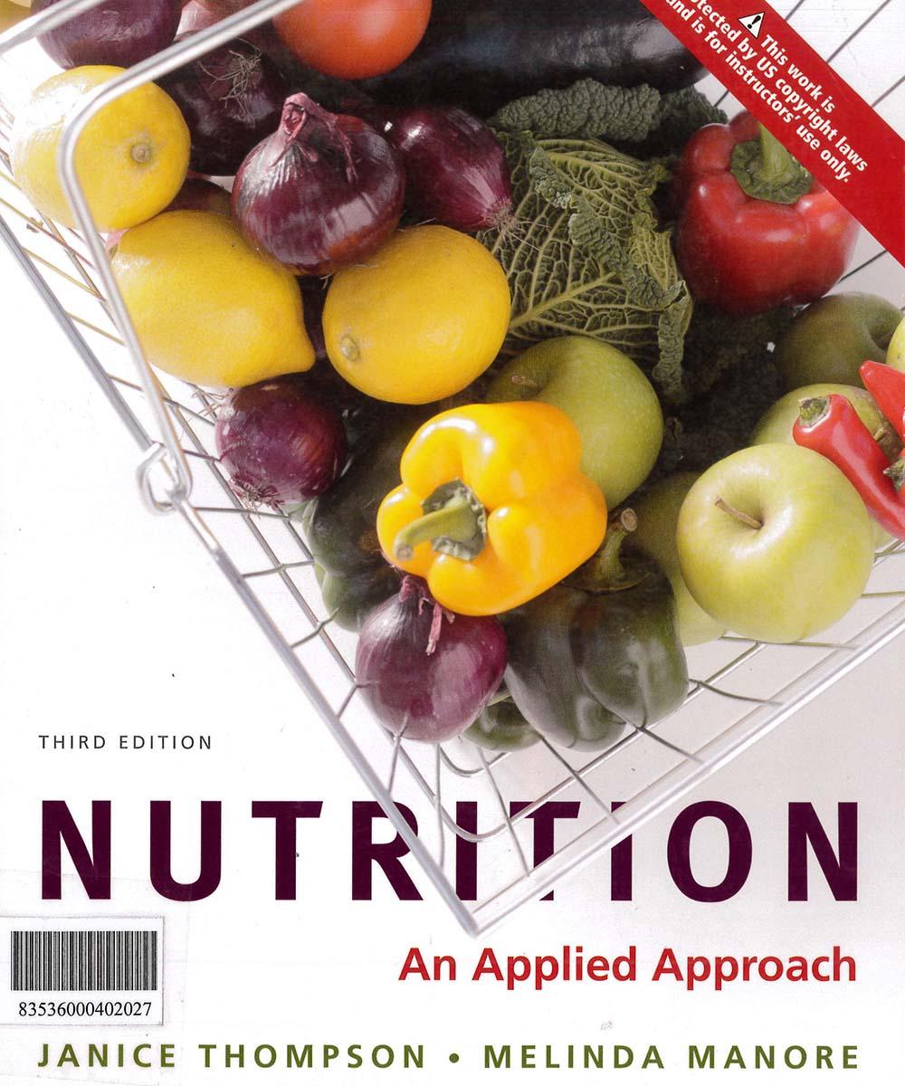 2 / 10 - QP141 T36 2012 Nutrition an applied approach, JANICE THOMPSON - PEARSON, México 2012