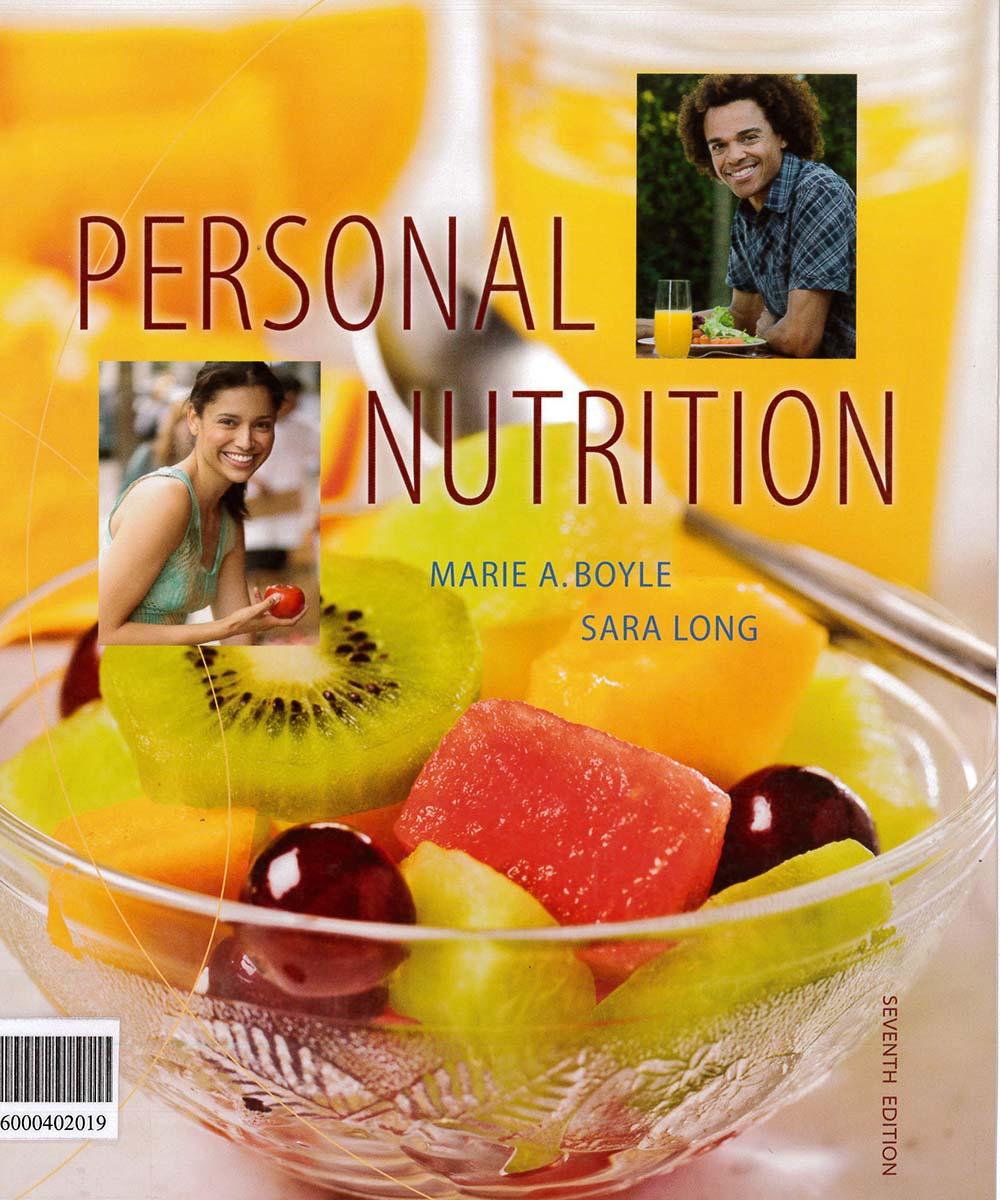 3 / 10 - RA784 B69 2010  Personal Nutrition, MARIE A. BOYLE - CENGACE Learning, México 2010