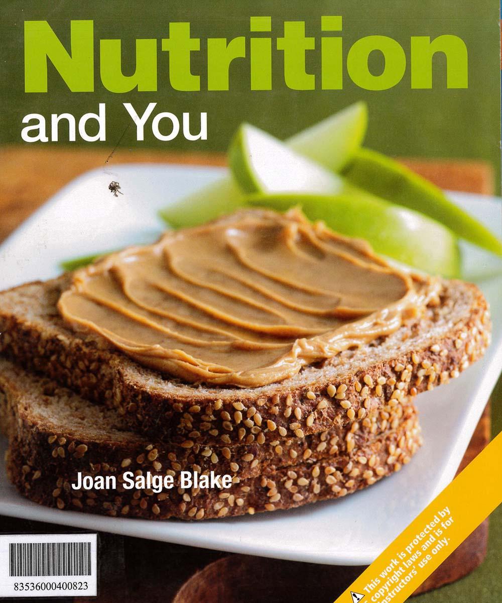4 / 10 - RA784 B53 2012  Nutrition and you, JOAN SALGE BLAKE - PEARSON, México 2012