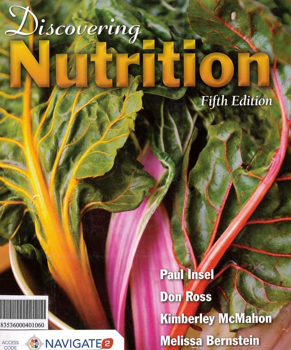 7 / 10 - QP141 D58 2016 Discovering nutrition, PAUL INSEL - JHONES & BARTLETT LEARNING, México 2016