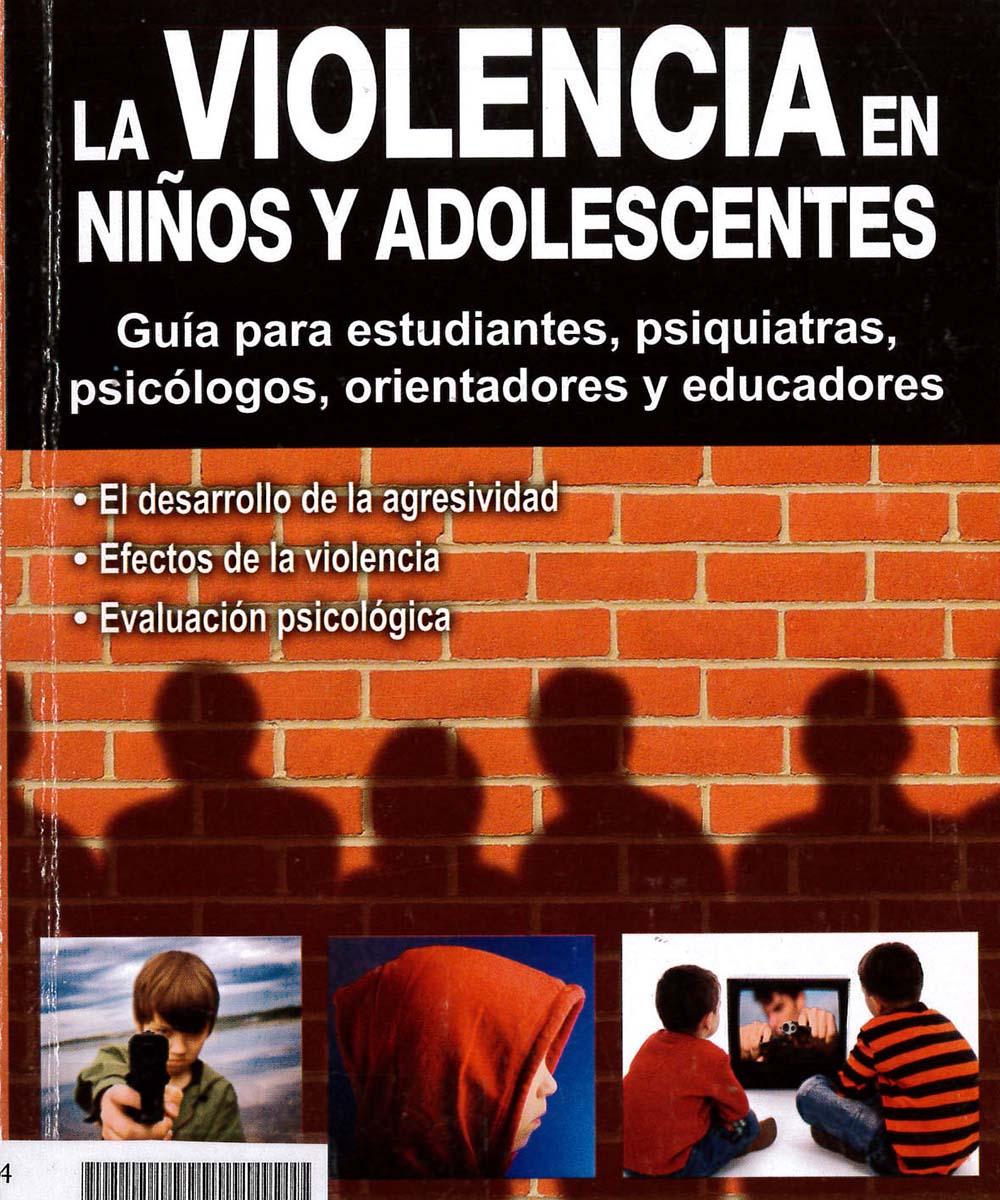 8 / 10 - HQ784 V37  La Violencia en Niños y Adolescentes, Ved Varma - Trillas , México 2001