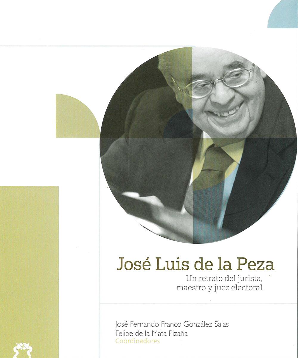 8 / 8 - TX731 C53 José Luis de la Peza - Editorial TEPJF, México 2018