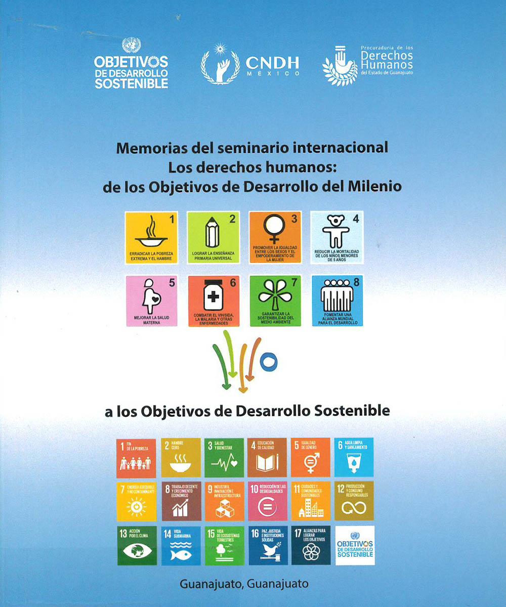 JC571 M45 Memorial de seminario internacional. Los derechos humanos: de los objetivos de Desarrollo del Milenio - CNDH, México 2016