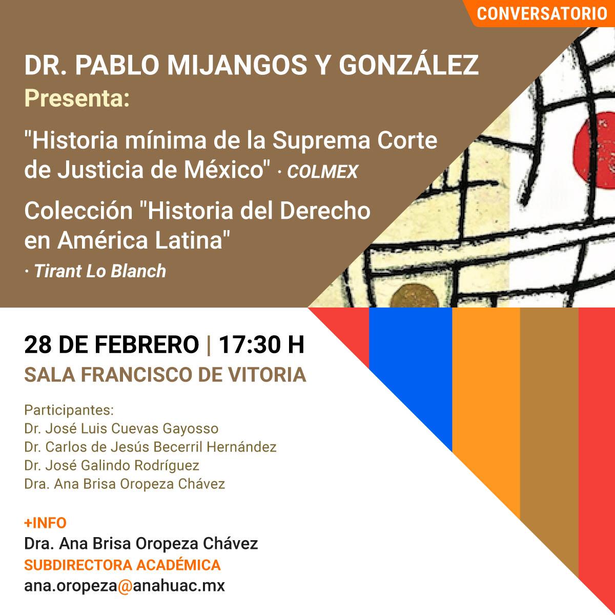Presentación del Libro Historia Mínima de la Suprema Corte de Justicia de México