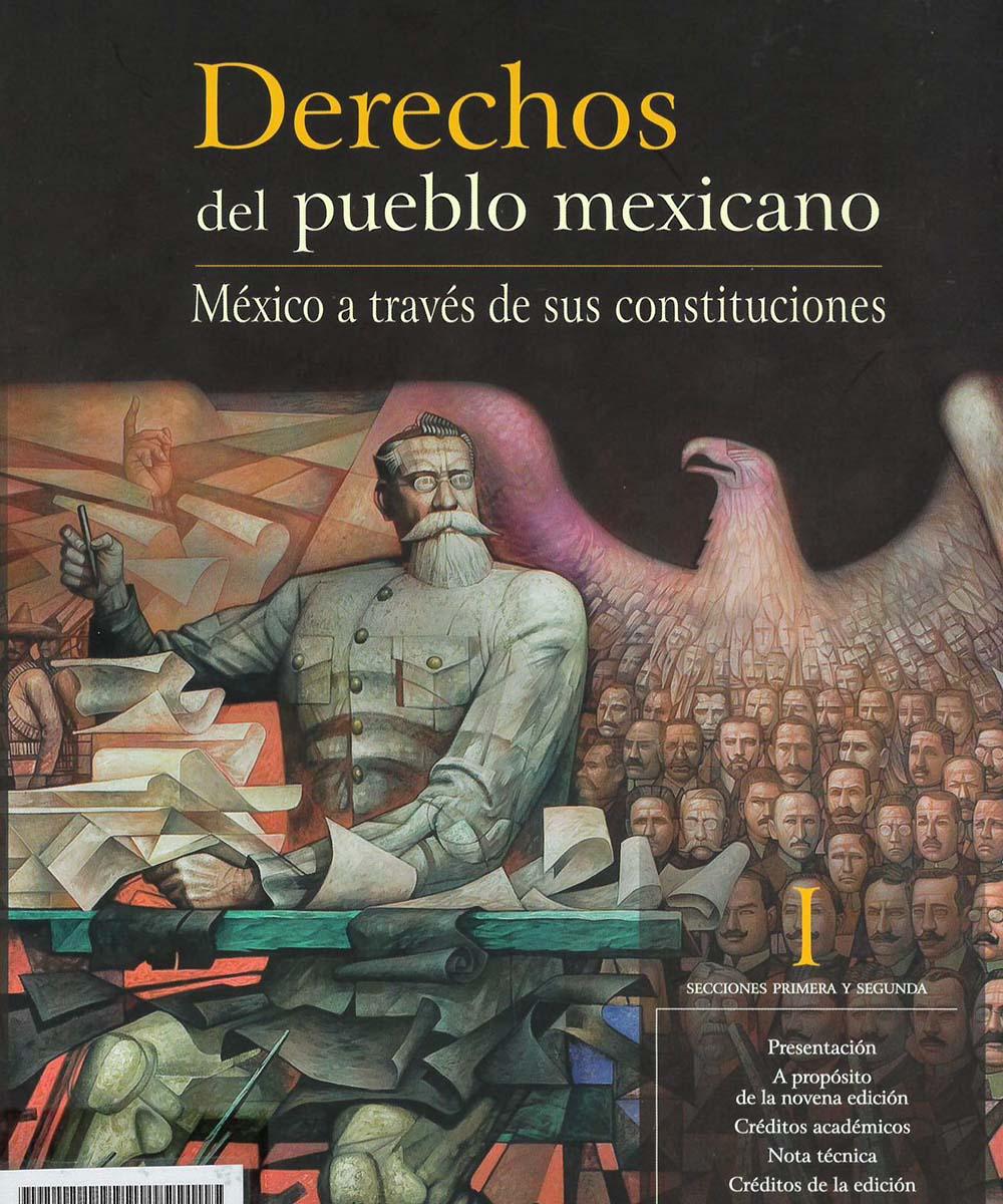 1 / 7 - KGF2919.A17D472016 Derechos del pueblo mexicano. México a través de sus constituciones 12 Tomos - Miguel Ángel Porrúa, México 2016