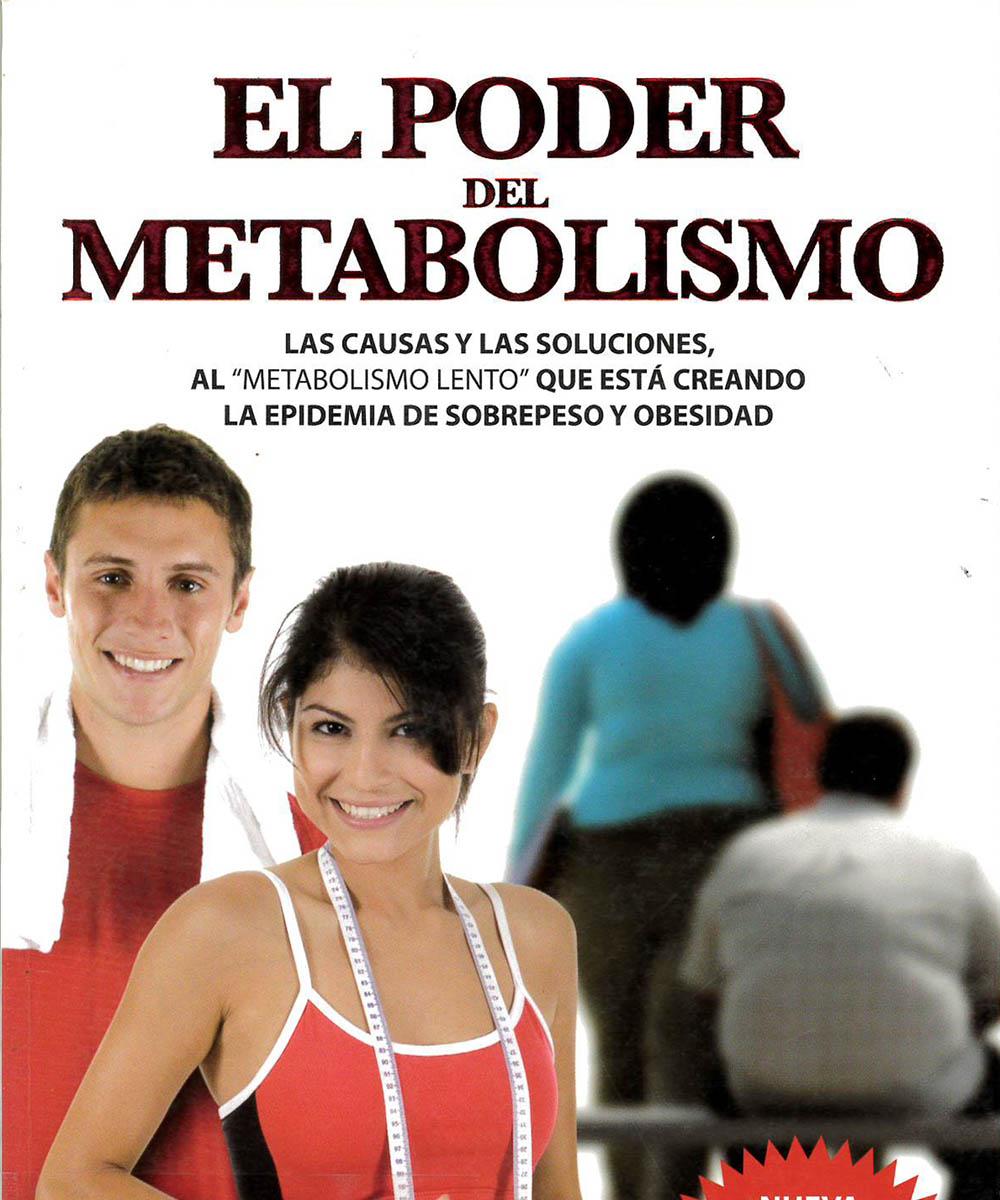 2 / 7 - RC627.54 S83 2010 C.2 El Poder del Metabolismo, Frank Suárez - Metaboforte, México 2010