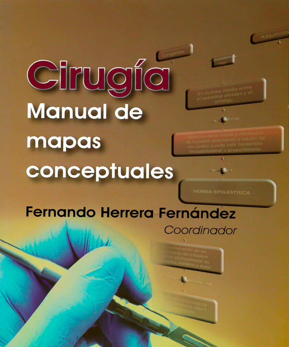 8 / 9 - RD28.M4 C57  Cirugía. Manual de mapas conceptuales - El manual moderno, México 2013
