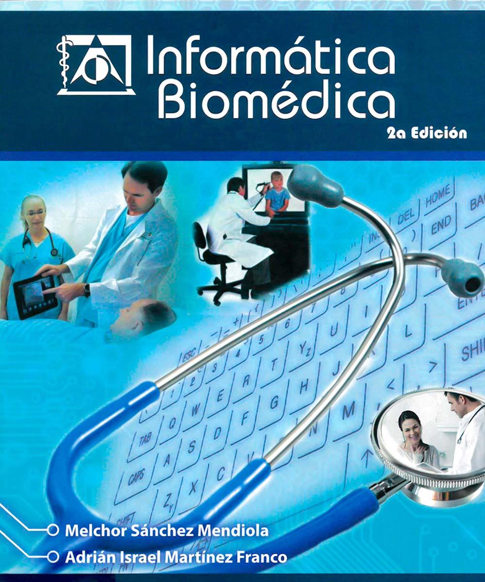 2 / 9 - R858 I-54 2014  Informática Biomédica, Melchor Mendiola - UNAM/ELSEVIER, México 2014