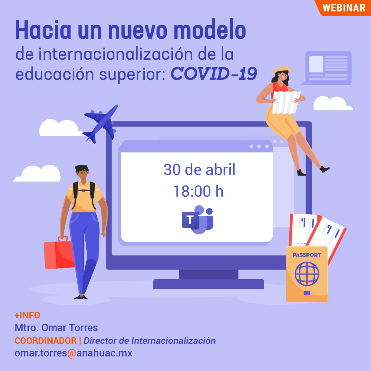 Hacia un Nuevo Modelo de Internacionalización de la Educación Superior: COVID-19