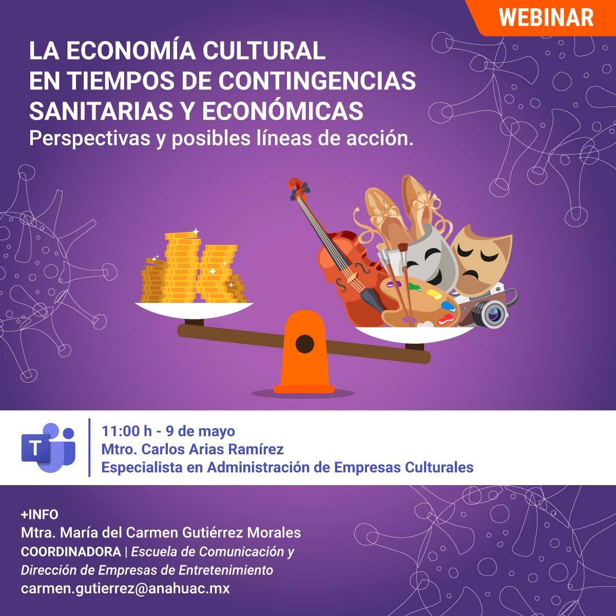 La Economía Cultural en Tiempos de Contingencias Sanitarias y Económicas