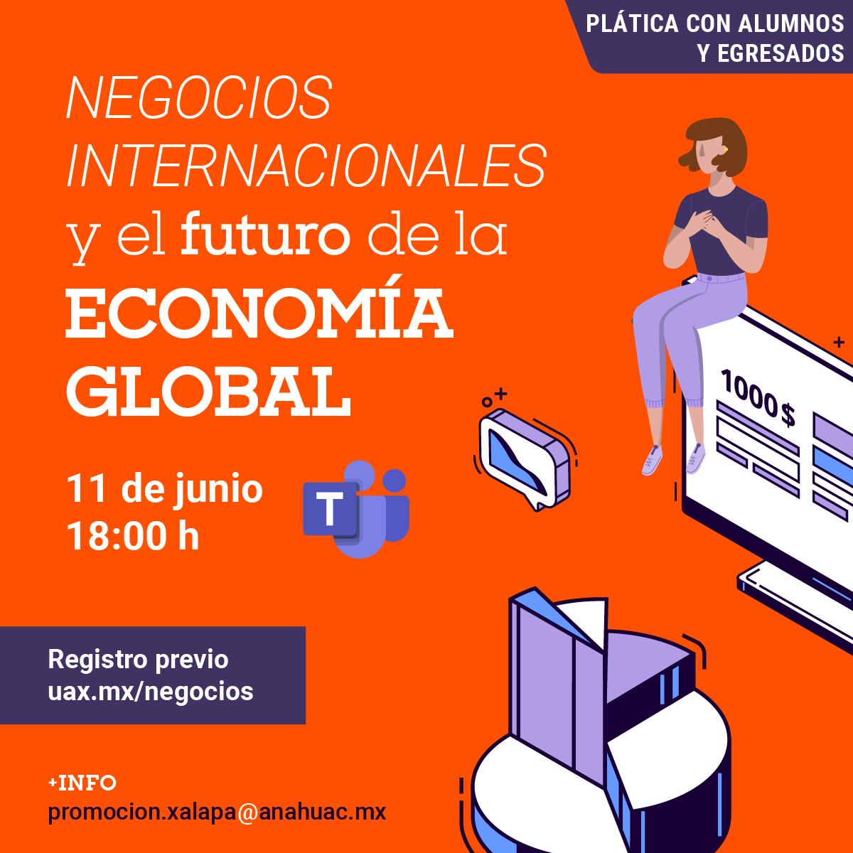 Negocios Internacionales y el Futuro de la Economía Global