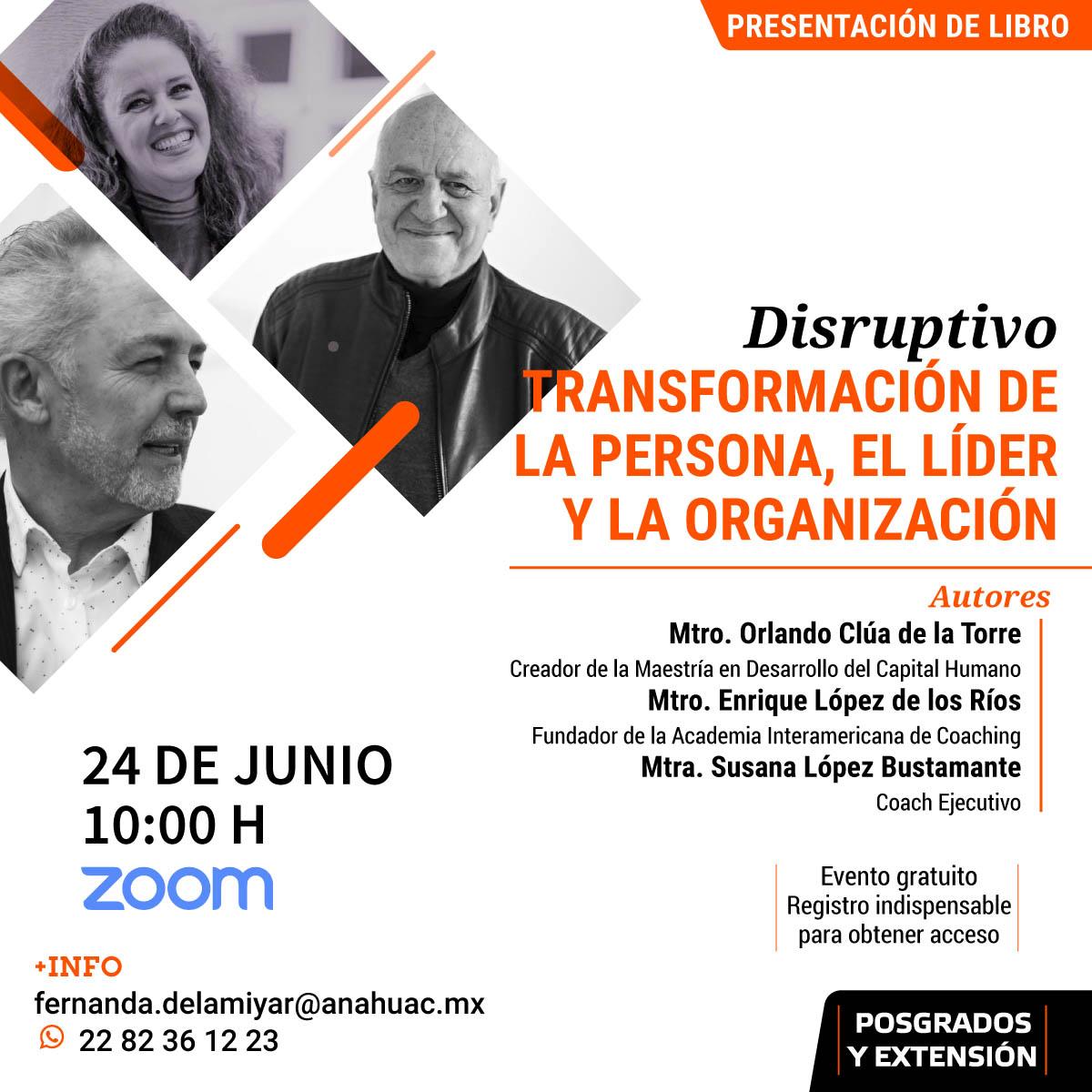 Presentación de Disruptivo: Transformación de la Persona, el Líder y la Organización