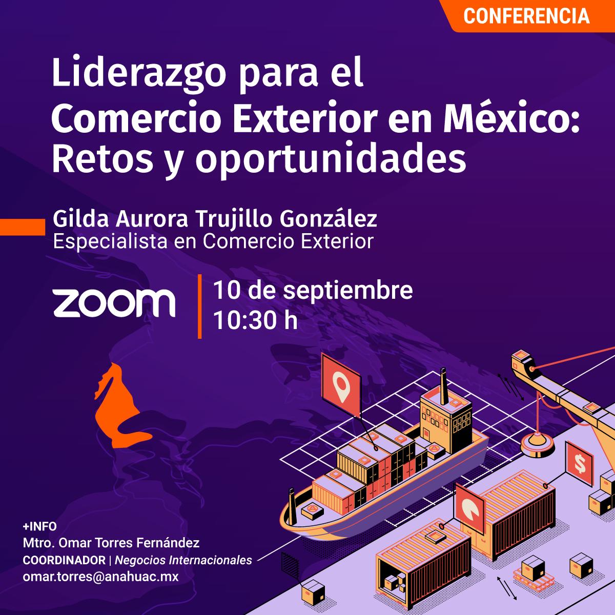 Liderazgo para el Comercio Exterior en México: Retos y Oportunidades