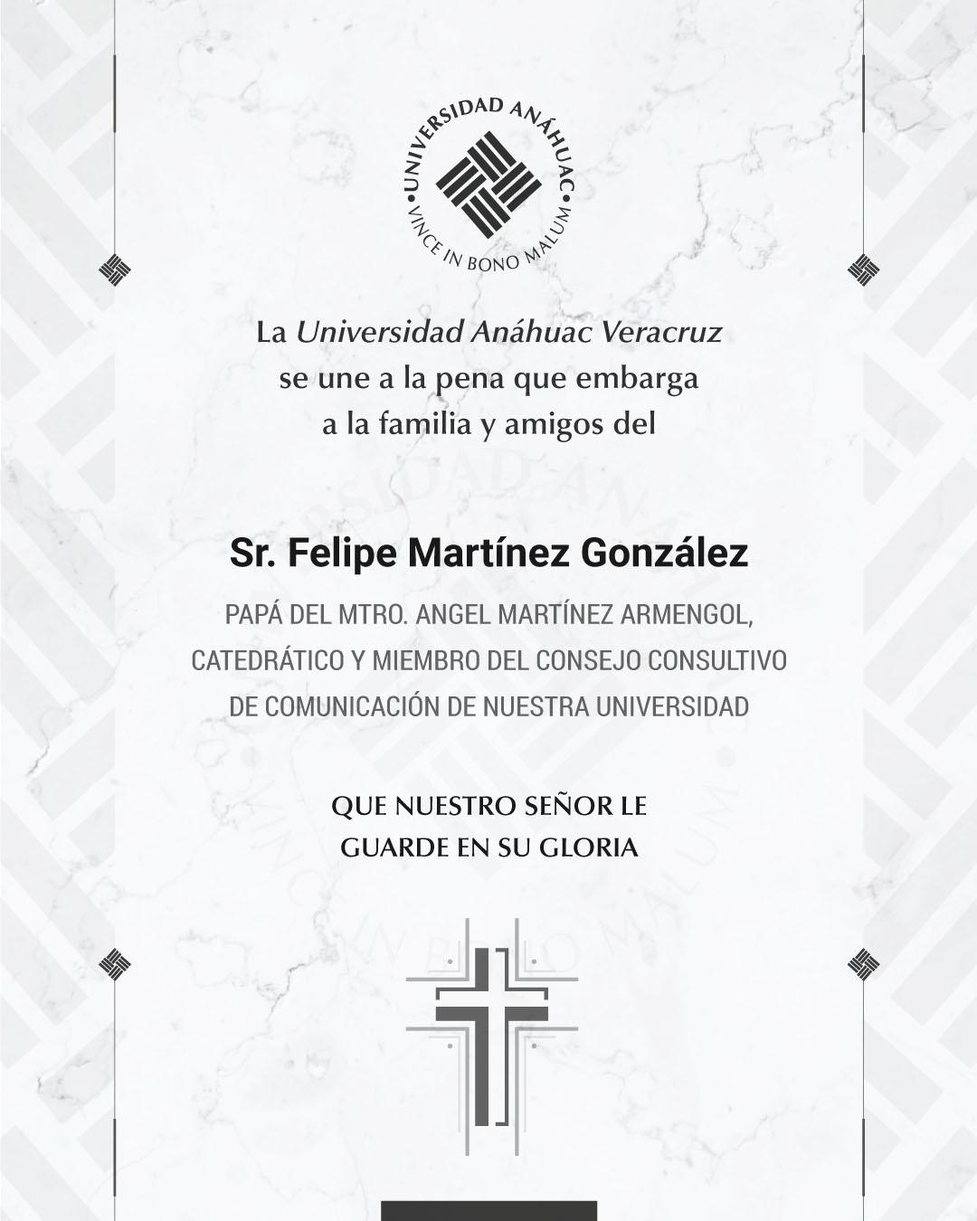 7 / 14 - Sr. Felipe Martínez González