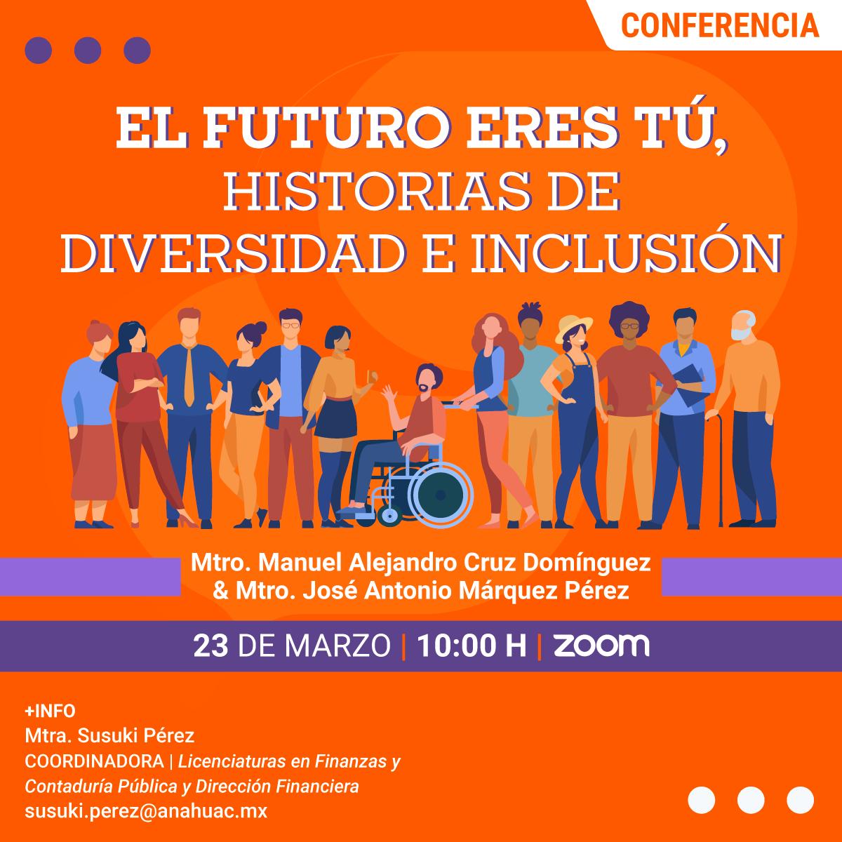 El Futuro Eres Tú, Historias de Diversidad e Inclusión