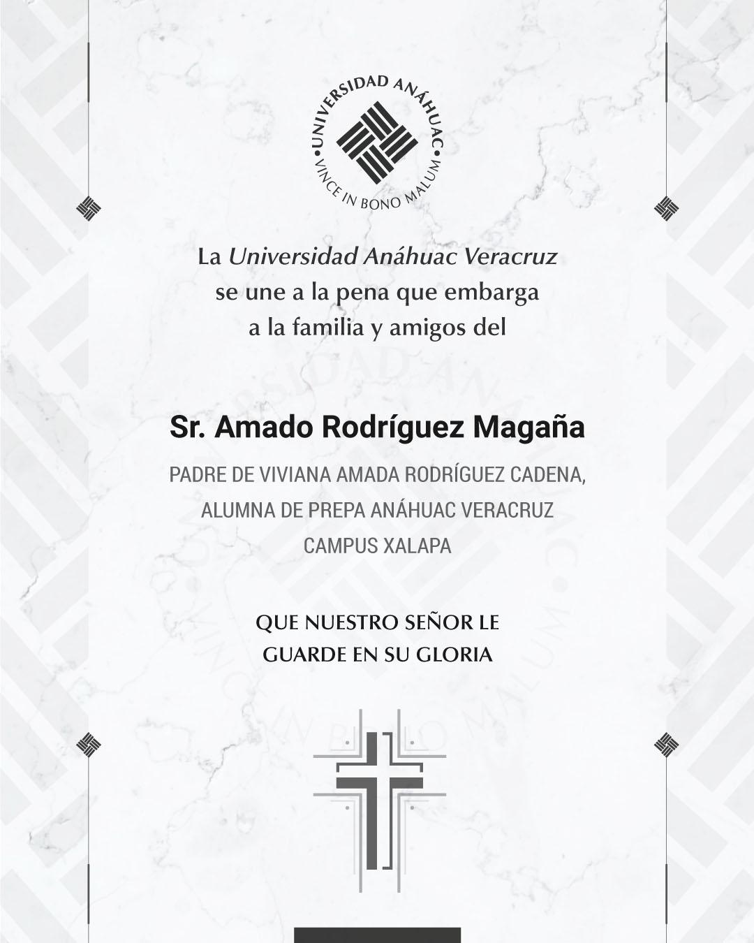 Sr. Amado Rodríguez Magaña