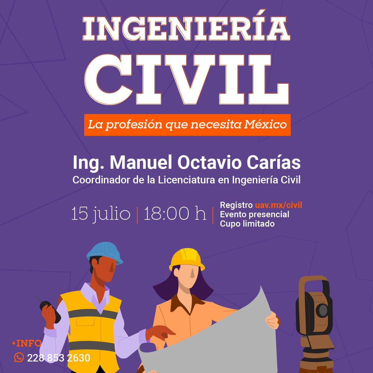 Ingeniería Civil: La Profesión que Necesita México