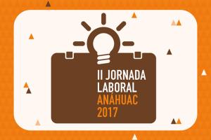 II Jornada Laboral Anáhuac 2017
