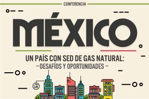 México, un País con sed de Gas Natural