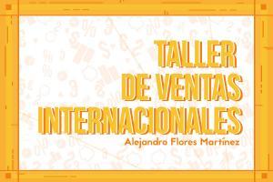 Taller de Ventas Internacionales