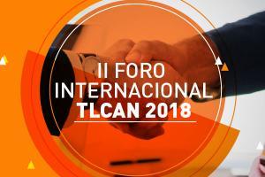 II Foro Internacional TLCAN 2018