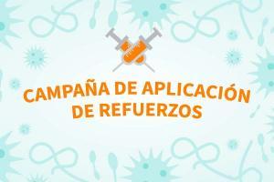 Campaña de Aplicación de Refuerzos