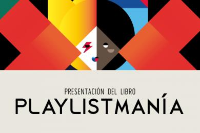 Presentación del libro Playlistmanía