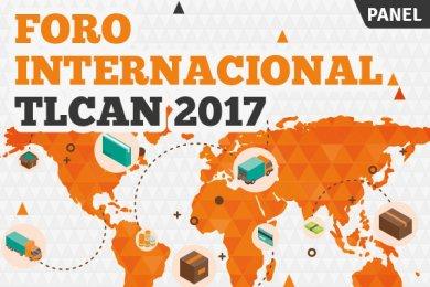 Foro Internacional TLCAN 2017