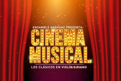 Ensamble Anáhuac: Cinema Musical