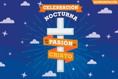 Celebración Nocturna de la Pasión de Cristo