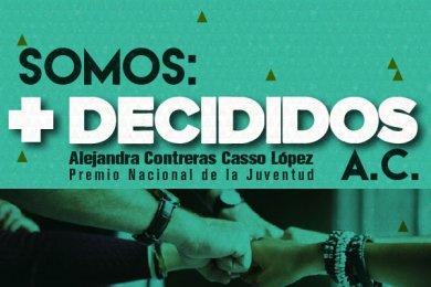 Somos: +Decididos A.C.