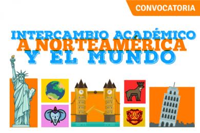 Intercambio Académico a Norteamérica y el Mundo