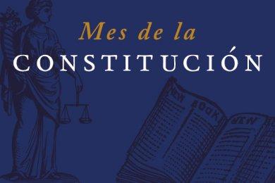Mes de la Constitución - Febrero 2017