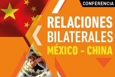 Relaciones Bilaterales México - China