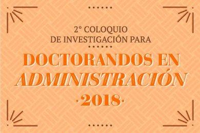 2° Coloquio de Investigación para Doctorandos en Administración