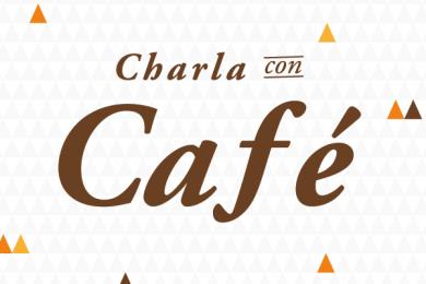 Charla con Café