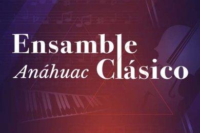 Ensamble Clásico Anáhuac