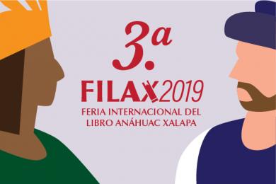 3.a FILAX 2019: Feria Internacional del Libro Anáhuac Xalapa