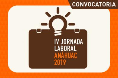 IV Jornada Laboral Anáhuac 2019: Empresas