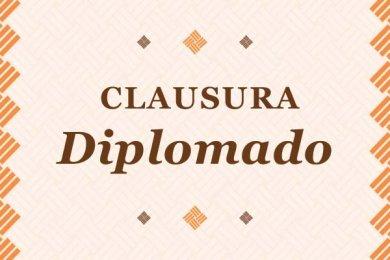 Clausura del Diplomado en Seguridad, Salud y Medio Ambiente