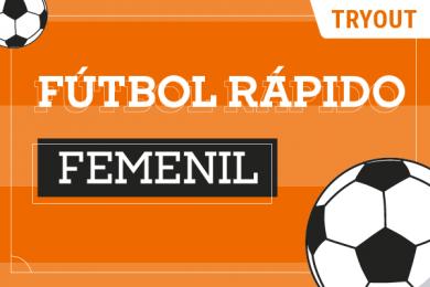 Tryout Fútbol Rápido Femenil