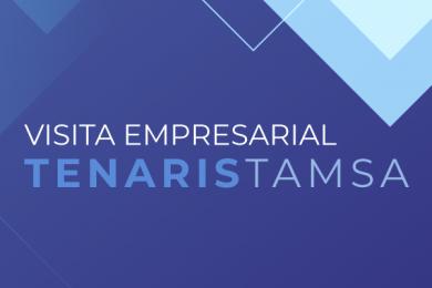 Visita Empresarial de Economía y Negocios a Tenaris Tamsa