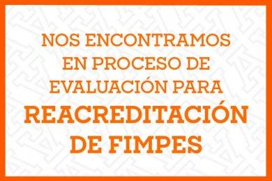 Evaluación para la Reacreditación de FIMPES