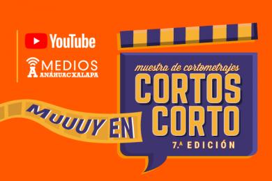 Cortos Muuuy en Corto: Muestra de Cortometrajes 7.a Edición