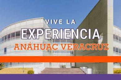 Vive la Experiencia Anáhuac Veracruz en Córdoba-Orizaba